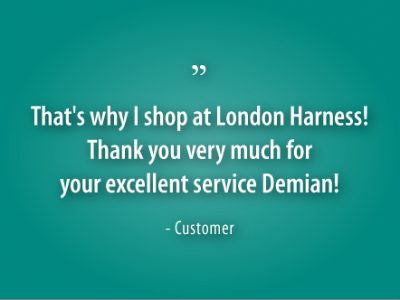 Customer testimonial on why they shop at London Harness